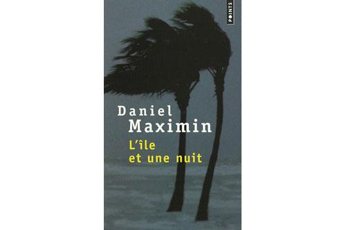 L'île et une nuit - Daniel MAXIMIN