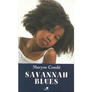 Savannah Blues, Maryse Condé