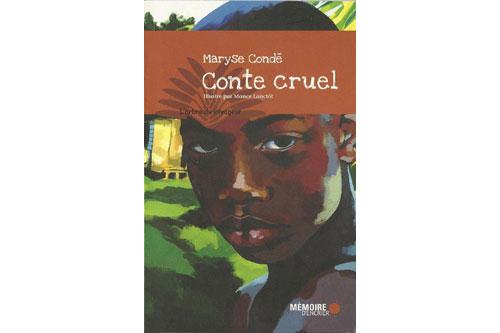 Conte cruel, Maryse Condé