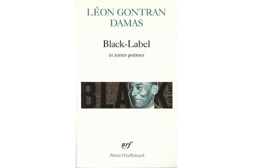 Black-Label et autres poèmes, Léon-Gontran Damas